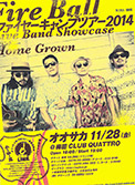 11/28(金) FIRE CAMP TOUR 2014 -LIVE BAND SHOWCASE- in OSAKA
