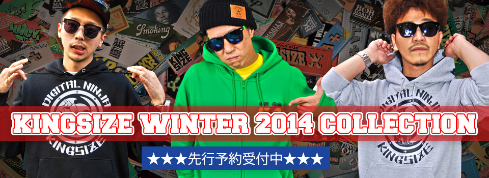 KINGSIZE 2014 FALL COLLECTION 先行予約受付中♪""