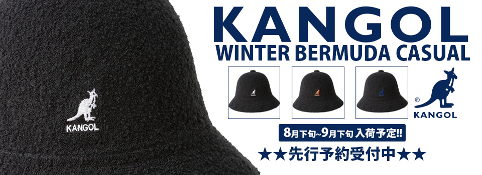 "KANGOL""WINTER BERMUDA CASUAL""先行予約受付中♪"
