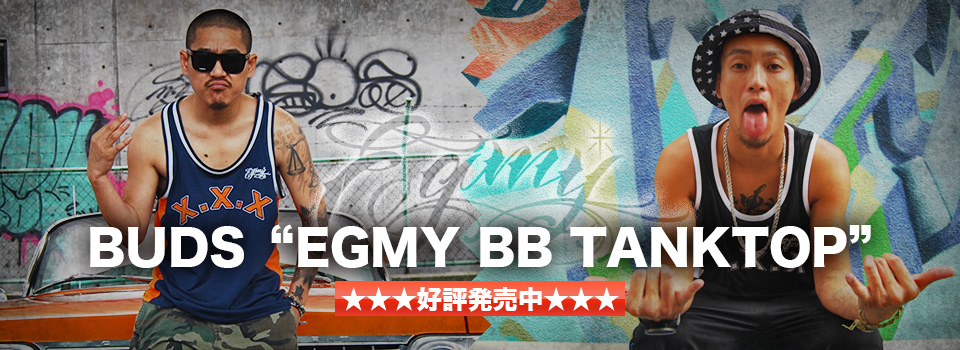 "BUDS""EGMY BB TANK TOP"" 先行予約受付中♪"